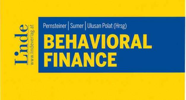 """Öğretim Üyelerimizin Editörlüğünde Hazırlanan """"Behavioral Finance"""" Kitabı Yayınlandı"""